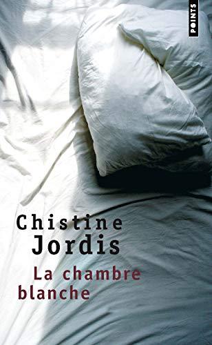 Chambre blanche (La): Jordis, Christine