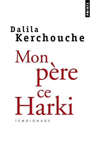 9782020685399: Mon père, ce harki (Points)
