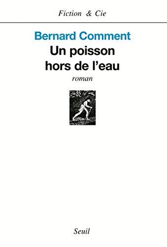 9782020685634: Un poisson hors de l'eau (French Edition)