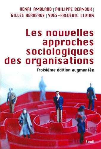 Nouvelles approches sociologiques des organisations [nouvelle édition]: Amblard, Henri