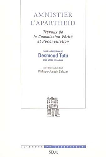 Amnistier l'Apartheid (French Edition): Desmond Tutu