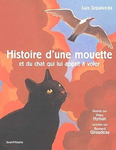 9782020686464: Histoire d'une mouette et du chat qui lui apprit a voler (avec deux CD)