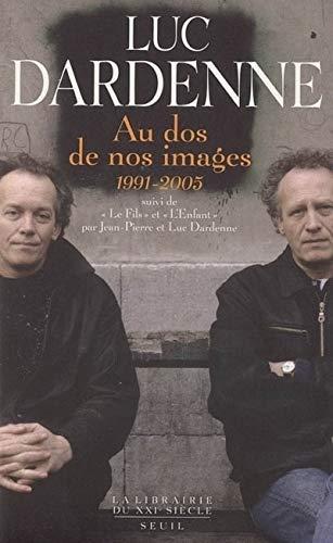 9782020686518: Au dos de nos images (1991-2005) : Suivi de Le Fils et L'Enfant