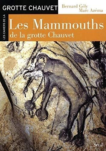 9782020692717: Les Mammouths de la grotte Chauvet (French Edition)
