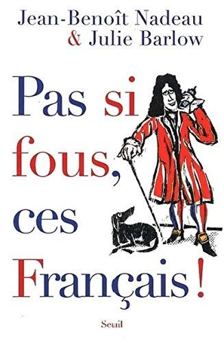 9782020787932: Pas Si fous, Ces Francais!