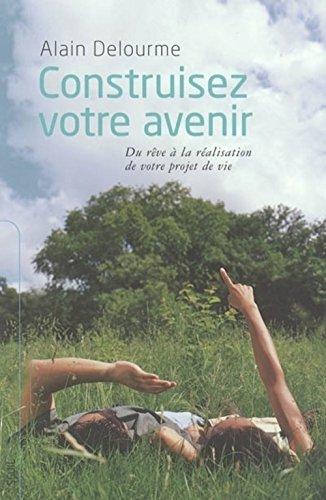 9782020789479: Construisez votre avenir (French Edition)