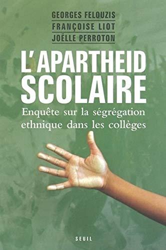 9782020789486: L'apartheid scolaire : Enquête sur la ségrégation ethnique dans les collèges