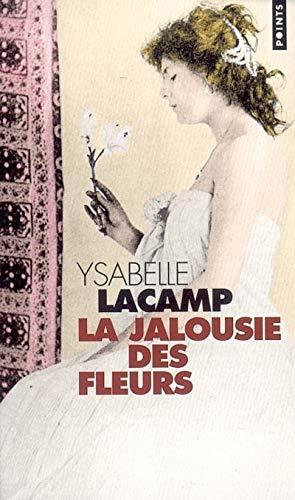 Jalousie des fleurs (La): Lacamp, Ysabelle