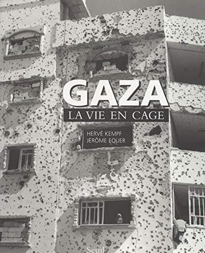 Gaza, la vie en cage: Kempf, Hervé
