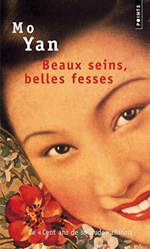 BEAUX SEINS BELLES FESSES: MO YAN