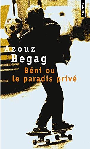 9782020800334: Beni Ou Le Paradis Prive (French Edition)
