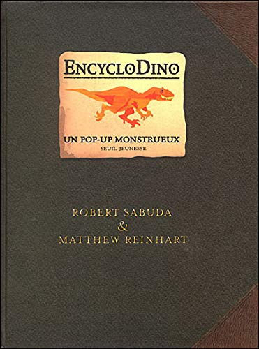 EncycloDino (French Edition) (9782020800365) by Robert Sabuda
