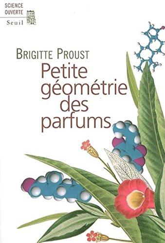 9782020802796: Petite géométrie des parfums (Science ouverte)