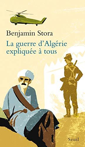 9782020812436: la guerre d'Algérie expliquée à tous
