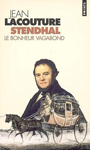 9782020816014: Stendhal : Le bonheur vagabond