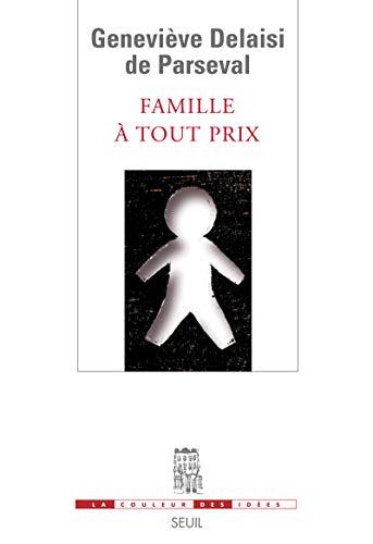 Famille à tout prix: Delaisi de Parseval, Geneviève