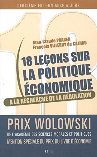 9782020822749: Dix-huit leçons sur la politique économique : A la recherche de la régulation