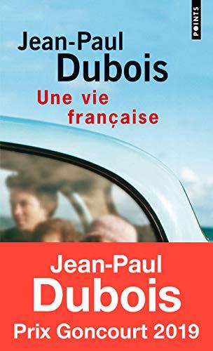 9782020826013: Une vie francaise: PRIX FEMINA 2004 (Points)