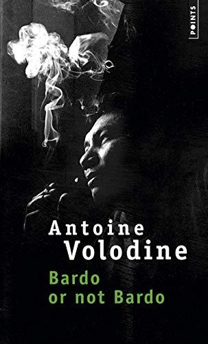 Bardo or not bardo: Volodine, Antoine