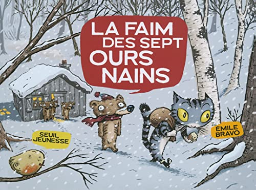 9782020838573: La faim des sept ours nains