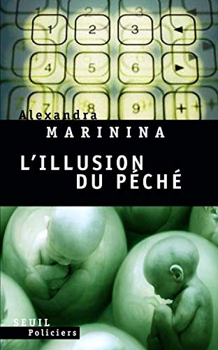 L'illusion du péché (French Edition): Alexandra Marinina