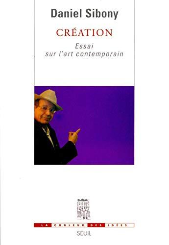 Création (French Edition): Daniel Sibony