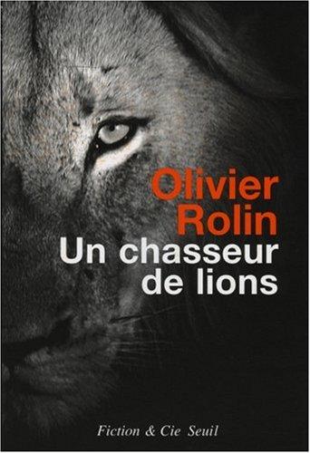 9782020846493: Un chasseur de lions (French Edition)