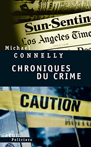 Chroniques du crime (French Edition): Michael Connelly