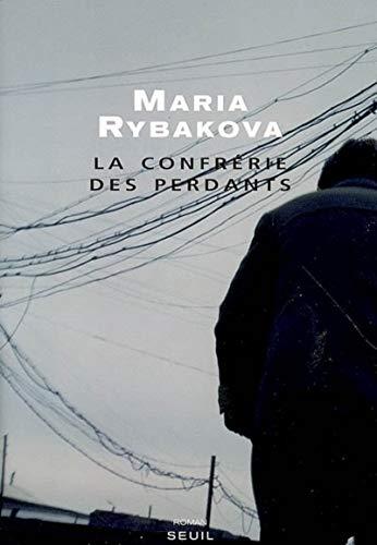 9782020847896: La confrérie des perdants (French Edition)