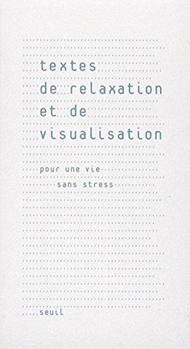 9782020848312: Textes de relaxation et de visualisation : Pour une vie sans stress