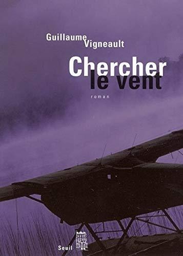 9782020849463: Chercher le vent (French Edition)