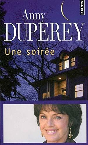 Une soirée: Duperey, Anny