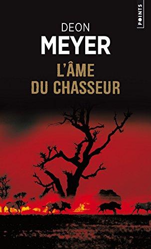 Ame du chasseur (L'): Meyer, Deon