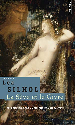 9782020851596: La Sève et le Givre (English and French Edition)