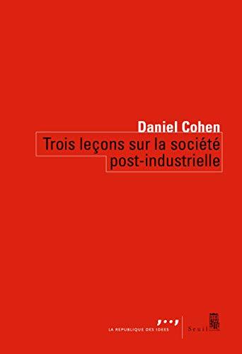 9782020851701: Trois leçons sur la société post-industrielle
