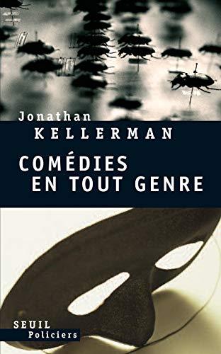 Comédies en tout genre: Kellerman, Jonathan