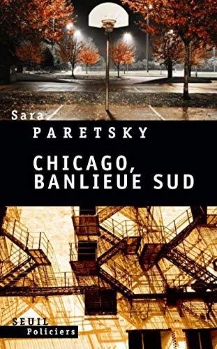 Chicago, banlieue sud (French Edition): Sara Paretsky