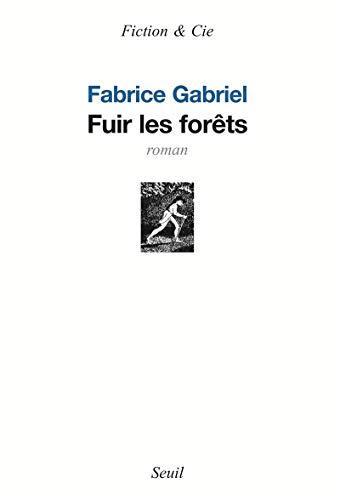 9782020857000: Fuir les forets (Fiction & Cie)