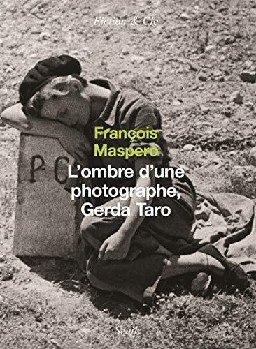 9782020858175: L'ombre d'une photographe, Gerda Taro