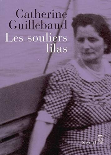 Souliers lilas (Les): Guillebaud, Catherine