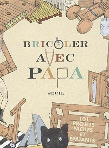 9782020858298: Bricoler avec papa