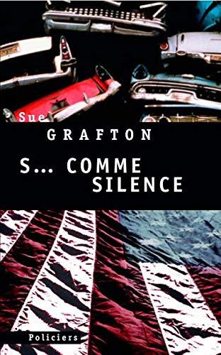 S. comme silence: Grafton, Sue