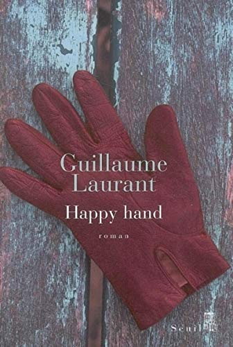 happy hand (9782020860116) by guillaume-laurant