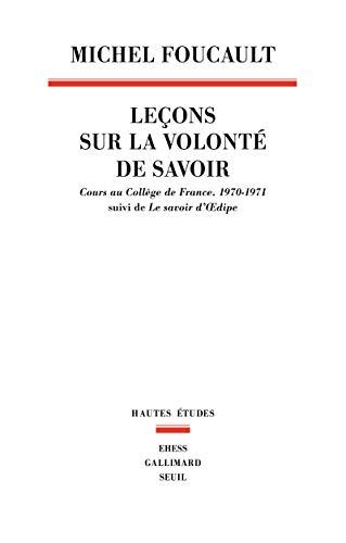 Leçons sur la volonté de savoir (French Edition): Foucault Michel