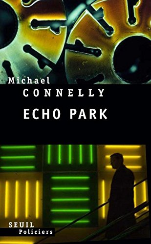 Echo Park: Michael Connelly