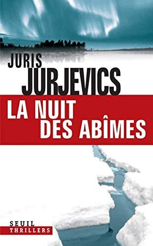 la nuit des abîmes: Juris Jurjevics