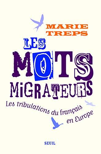 Mots migrateurs (Les): Treps, Marie