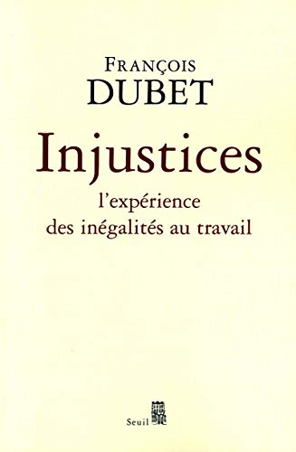 Injustices: Dubet, Fran�ois