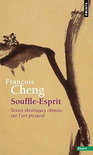 9782020868648: Souffle-Esprit : Textes théoriques chinois sur l'art pictural