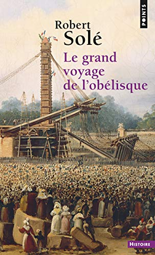9782020868655: Le Grand Voyage de l'obélisque